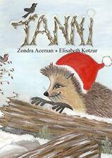 Tanni II:Tanni und der Weihnachtsbaum. Aceman, Zondra 9783734733574 New.#*=