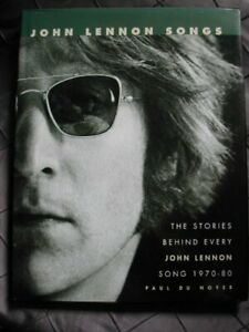 JOHN LENNON SONGS. by Du Noyer, Paul. Book The Cheap Fast Free Post