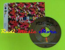 CD Singolo POZAC + Colla PROMO 1998 Italy EMI MUSIC 020-1798042  mc dvd (S9)