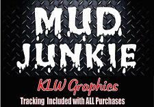 Mud Junkie * Funny Truck Sticker Decal Redneck Diesel Truck offroad Stacks Turbo