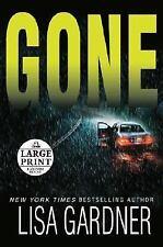 Gone by Lisa Gardner (2006, Paperback, Large Type)
