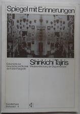 Shinkichi Tajiri - Spiegel mit Erinnerungen - Michael Haerdter - 1977