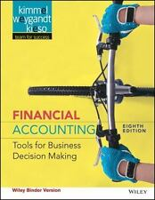 Financial Accounting : Tools for Business Decision Making by Donald E. Kieso,...