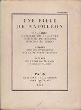 C1 Princesse BIBESCO Une Fille de NAPOLEON Memoires Emilie de PELLAPRA 1921 Alfa