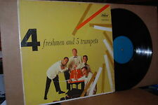 THE FOUR FRESHMEN: AND FIVE TRUMPETS; 1957 CAPITOL 763 VG++ LP; NOT ISSUED ON CD