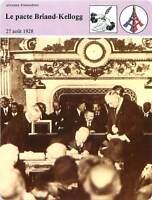FICHE CARD Le pacte Briand-Kellogg  pacte de Paris 27 Aout 1928 France 90s