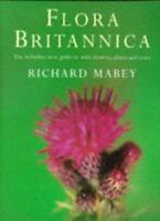 Flora Britannica,Richard Mabey