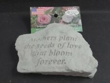 Kay Berry ~ Mothers Plant Seeds of Love That Bloom Forever ~ Memorial Stone