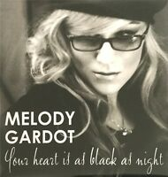 YOUR HEART IS AS BLACK AS NIGHT : MELODY GARDOT -  [ CD SINGLE PROMO ]
