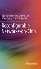 Reconfigurable Networks-On-Chip: By Sao-Jie Chen, Ying-Cherng Lan, Wen-Chung ...