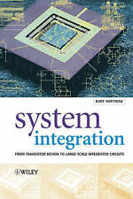 System Integration: From Transistor Design to Large Scale Integrated-ExLibrary