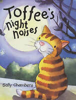 Toffee's Night Noises, Chambers, Sally, Very Good Book