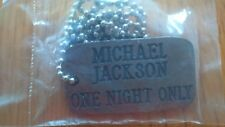 MICHAEL JACKSON ONE NIGHT ONLY DOG TAG