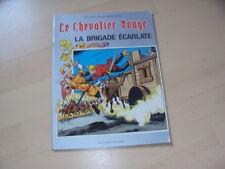 BD LE CHEVALIER ROUGE la brigade écarlate par Willy Vandersteen