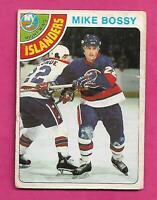1978-79 OPC # 115 ISLANDERS MIKE BOSSY ROOKIE CREASED CARD (INV# C5481)
