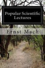 Popular Scientific Lectures by Ernst Mach (2016, Paperback)