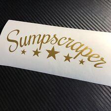 GLOSS GOLD Sumpscraper Car Sticker Decal JDM Drift VDUB Stance Low Air Bagged