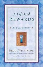 A Life God Rewards Bible Study (Breakthrough Series), Bruce Wilkinson, 159052011