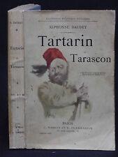 Alphonse DAUDET - TARTARIN DE TARASCON - 1889