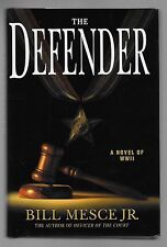 THE DEFENDER by Bill Mesce Jr. (2003, Hardcover)