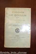 ✒ NANTES EO Alfred LALLIE Le sans culotte GOULLIN 1880 vergé 200ex REVOLUTION