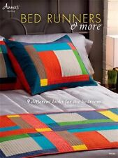 NEW ANNIE'S QUILTING BED RUNNERS & MORE 9 DIFFERENT LOOKS FOR BEDROOM