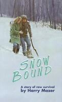 Snow Bound by Harry Mazer FREE SHIPPING paperback book teen survival story