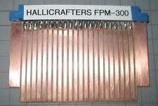 Hallicrafters FPM-300 Extender Board Riser KIT FORM