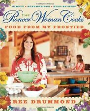 The Pioneer Woman Cooks: Food from My Frontier by Ree Drummond, Hardcover, 2012