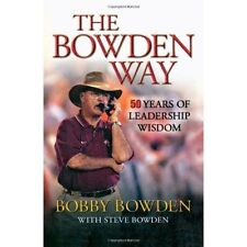The Bowden Way: 50 Years of Leadership Wisdom-ExLibrary