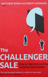 The Challenger Sale by Matthew Dixon & Brent Adamson (Paperback 2013)
