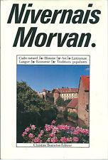 NIVERNAIS MORVAN Encyclopédie régionale Bourgogne Nièvre Culture Régionalisme