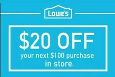 2x Lowes $20 Off $100 INSTANT-2COUPONS PROMO IN-STORE Not 10 30 50 100 Exp 6-7