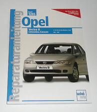 Reparaturanleitung Opel Vectra B mit Caravan / Benziner, Baujahre 1995 - 1999
