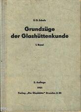 Schulz Grundzüge der Glashüttenkunde 1951 Fachbuch Glas Glasherstellung