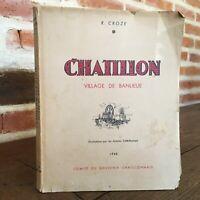 R. Croze Châtillon Villaggio Di Pendolari Comitato Del Souvenir Châtillonnais