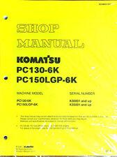 Komatsu Service PC150LGP-6K, PC130-6K Shop Manual NEW