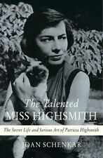The Talented Miss Highsmith: The Secret Life and Serious Art of Patric-ExLibrary