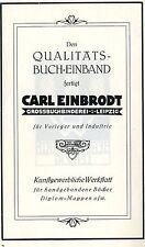 Carl Einbrodt Leipzig GROSSBUCHBINDEREI Historische Reklame von 1925