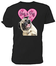 Hug a Pug T shirt - Choice of size & colours!