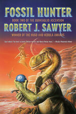 FOSSIL HUNTER Robert J. Sawyer signed dinosaur novel