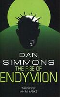 The Rise of Endymion (GOLLANCZ S.F by Simmons, Dan Paperback Book 97805750