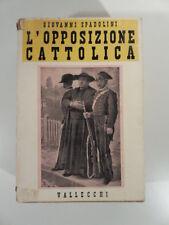 Giovanni Spadolini, L'opposizione cattolica da Porta Pia al '98 con sua dedica