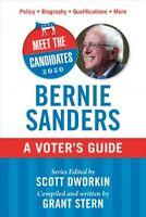 Bernie Sanders : A Voter's Guide, Paperback by Stern, Grant; Dworkin, Scott (...