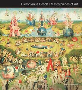 Hieronymus Bosch Masterpieces of Art by Ormiston, Rosalind Book The Cheap Fast