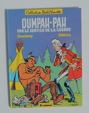 UDERZO. Oumpah-Pah sur le sentier de la guerre. Lombard Bédéchouette 1986