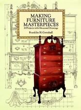 Making Furniture Masterpieces: 30 Projects with Measured Drawings (Dover Woodwor