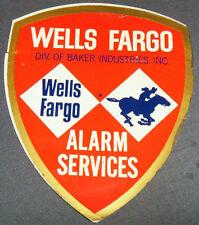 "VINTAGE WELLS FARGO ALARM STICKER SCARCE 4 X 4 3/4"" BAKER INDUSTRIES"