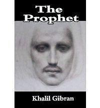 Prophet: By Khalil Gibran