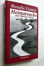 HEIMATSUCHE - Aus Maries Leben - Rosalie Linner